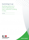 Summing it up: Building evidence to inform advocacy for harm reduction funding in Asia