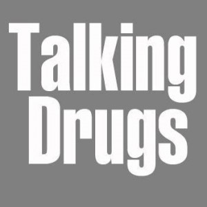 Talking Drugs