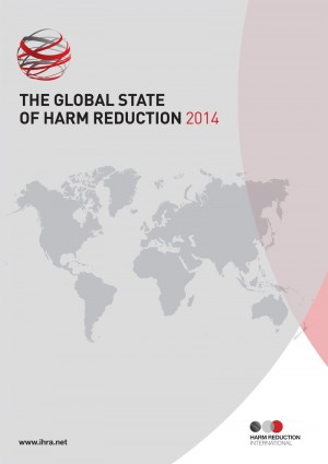 Global State of Harm Reduction 2014 Report