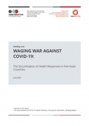 Briefing: Waging War Against COVID-19, The Securitisation of Health Responses in Five Asian Countries