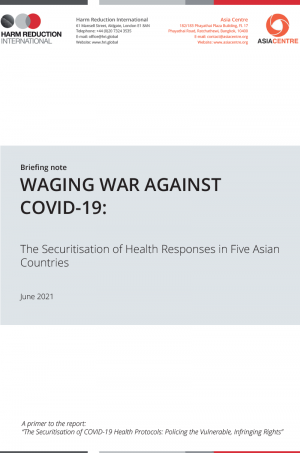 WAGING WAR AGAINST COVID-19: The Securitisation of Health Responses in Five Asian Countries
